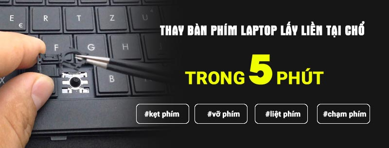 Thay thế bàn phím laptop chính hãng tại Đà Nẵng.
