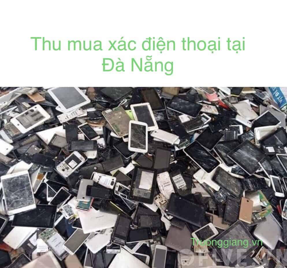 Thu mua xác điện thoại tại Đà Nẵng