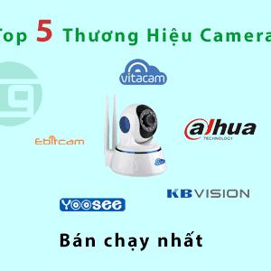 tôp 5 thương hiệu camera bán chạy nhất
