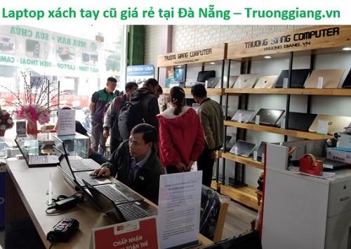 Laptop xách tay cũ giá rẻ tại Đà Nẵng