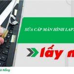 Sửa cáp màn hình laptop Đà Nẵng