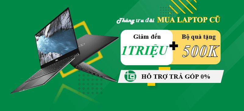 Ưu đãi khi mua laptop cũ Đà Nẵng