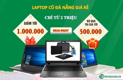 Laptop cũ Đà Nẵng giá rẻ