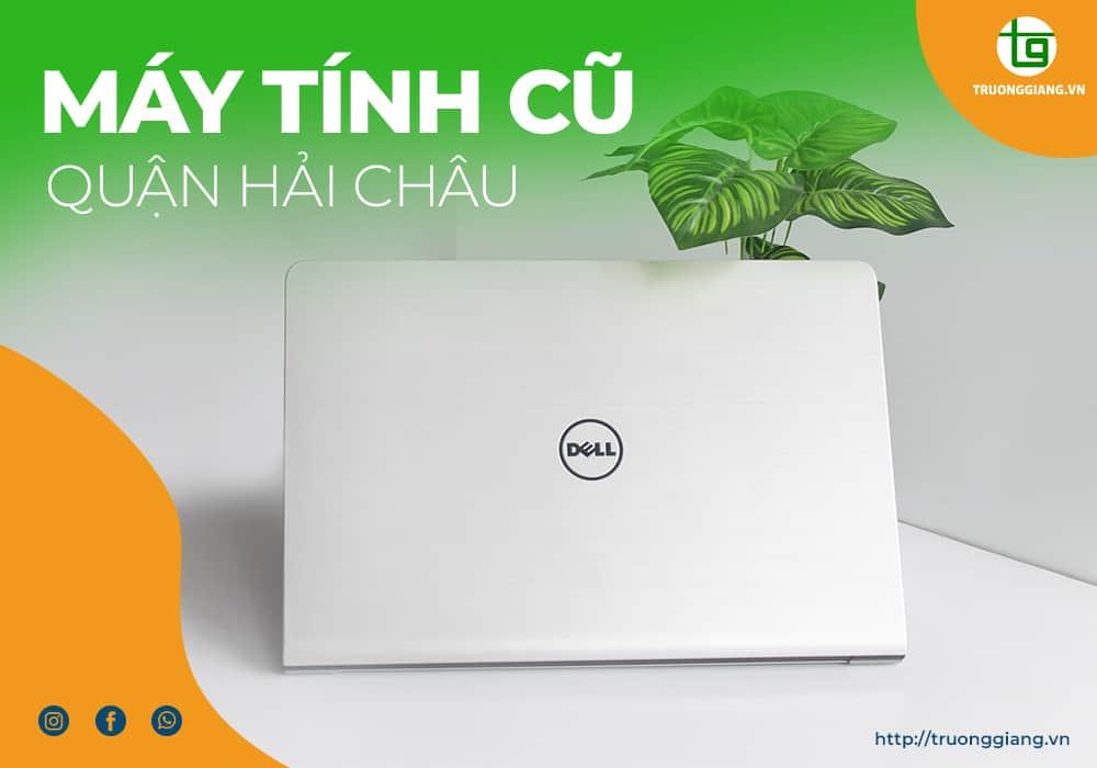 Máy tính cũ Quận Hải Châu