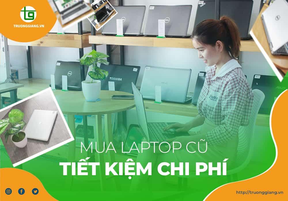 Mua Laptop cũ Quận Hải Châu tiết kiệm chi phí