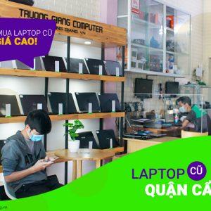 Thu mua Laptop cũ giá cao Quận Cẩm Lệ