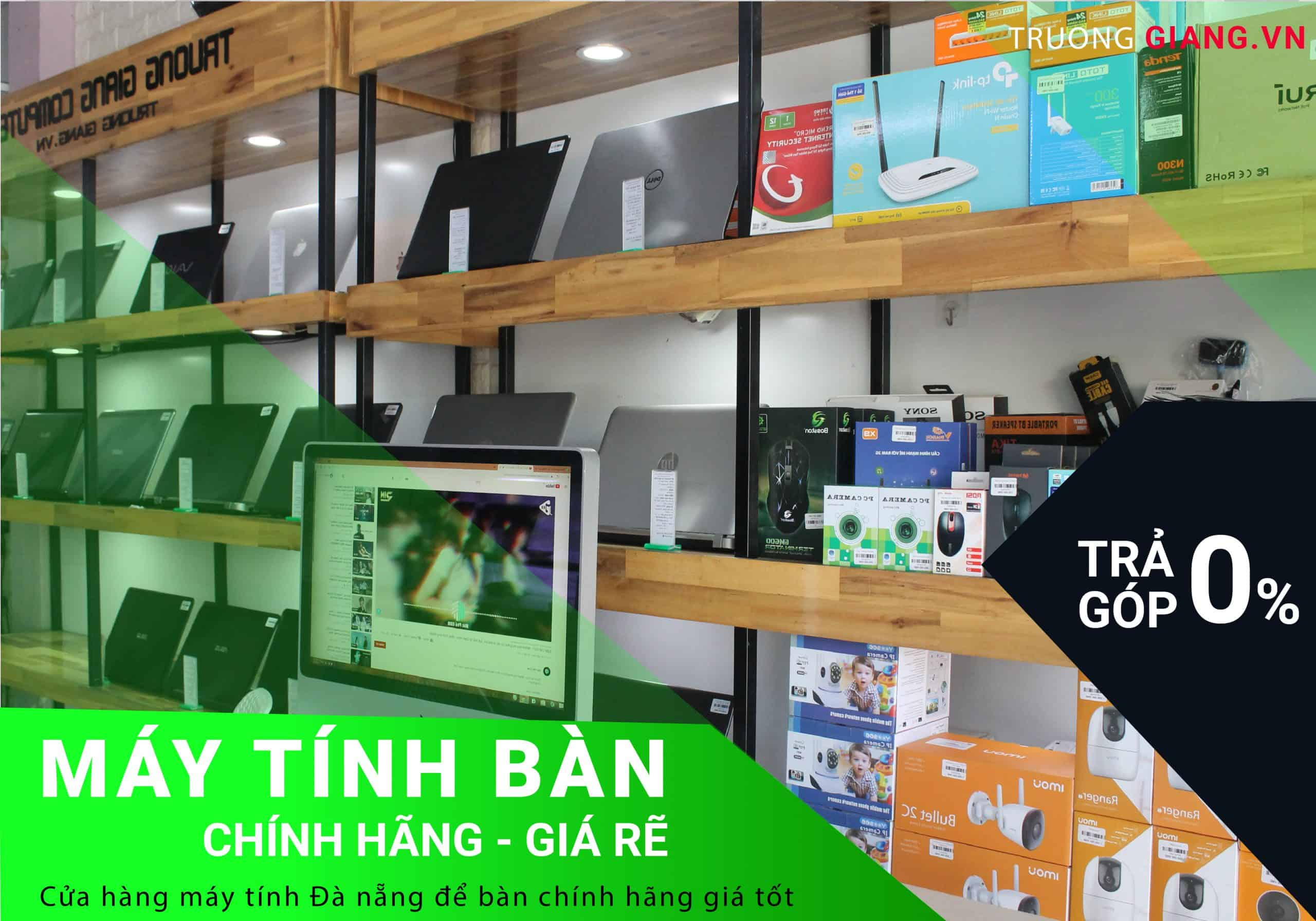 Cửa hàng bán máy tính Đà Nẵng để bàn