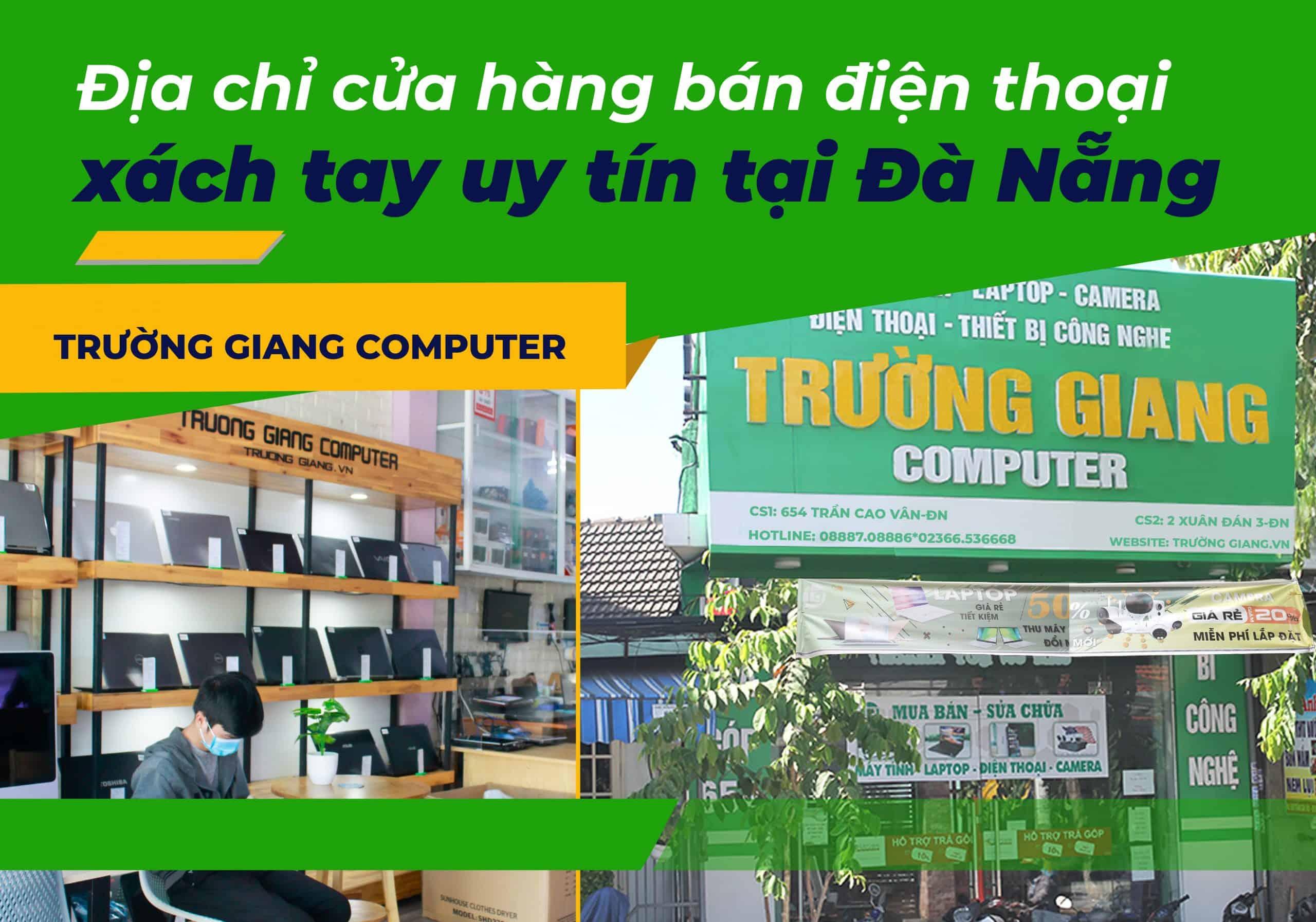 Địa chỉ cửa hàng bán điện thoại xách tay uy tín tại Đà Nẵng