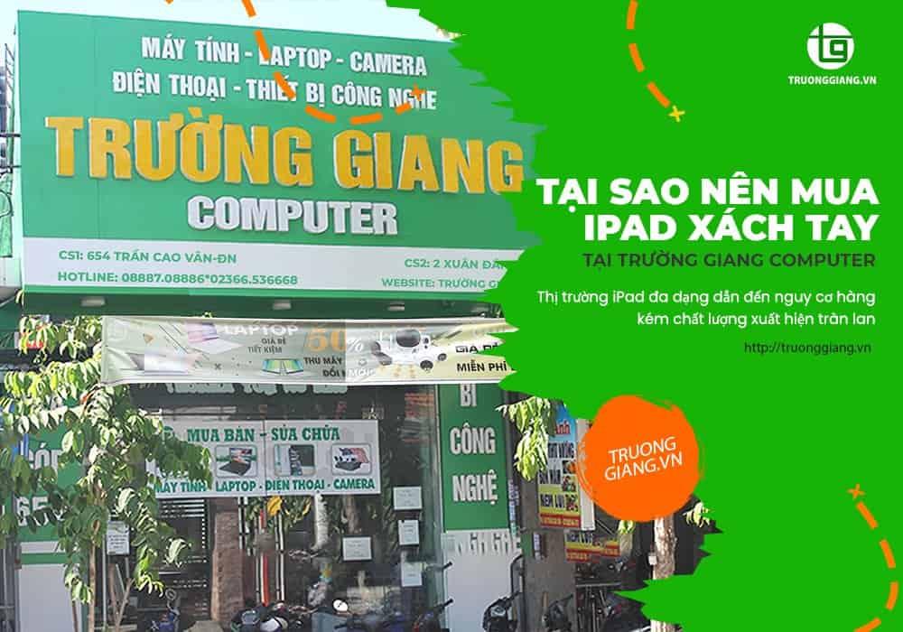 Tại sao nên mua ipad xách tay Đà Nẵng tại Trường Giang