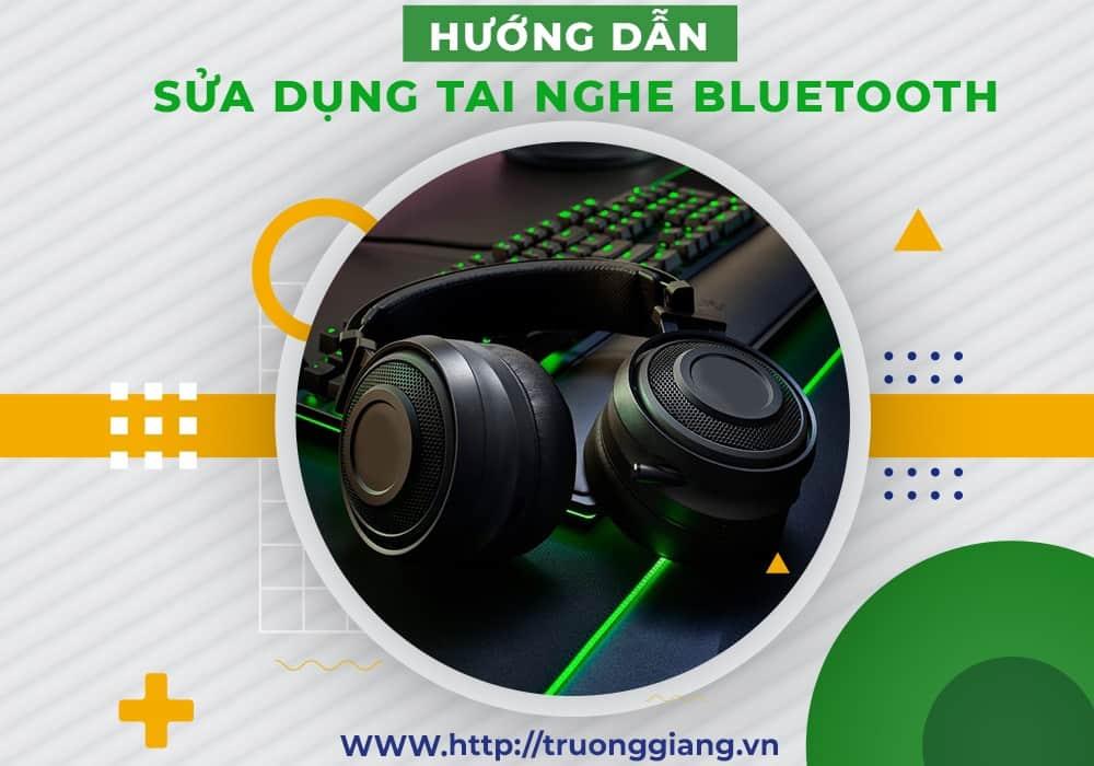 Hướng dẫn sử dụng tai nghe Bluetooth Đà Nẵng