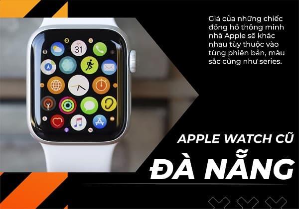 Apple Watch cũ Đà Nẵng