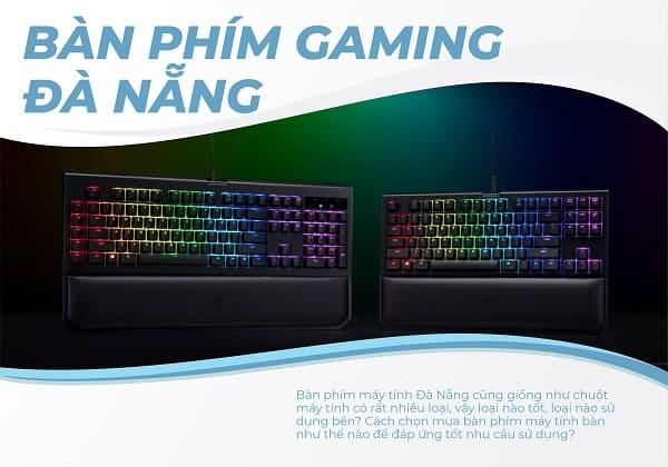 Bàn phím gaming Đà Nẵng